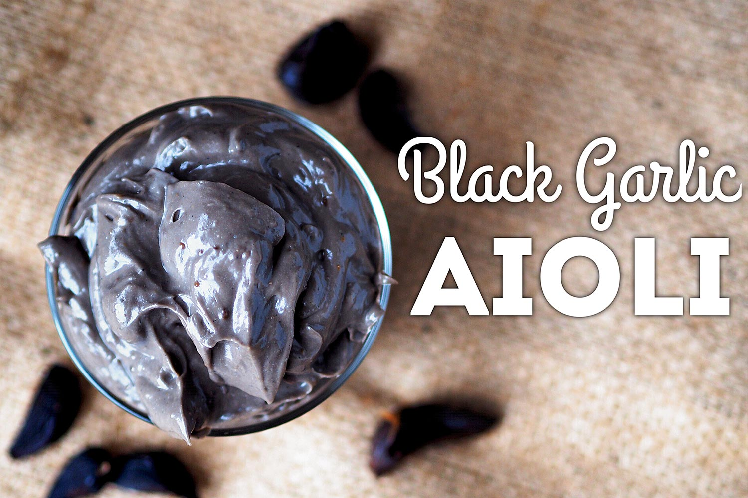 Black Garlic Aioli Recipe