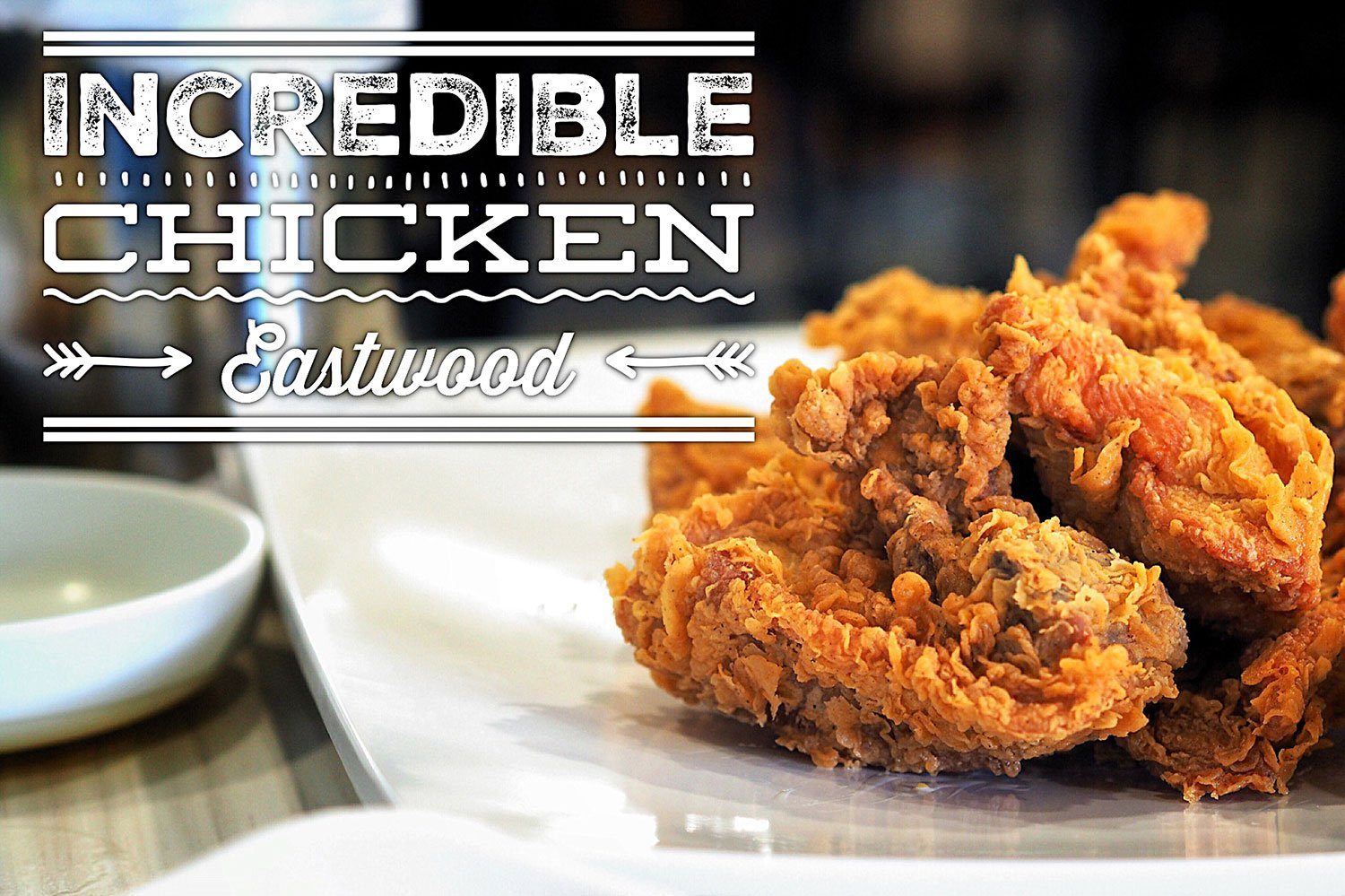 Review of Incredible Chicken, Eastwood
