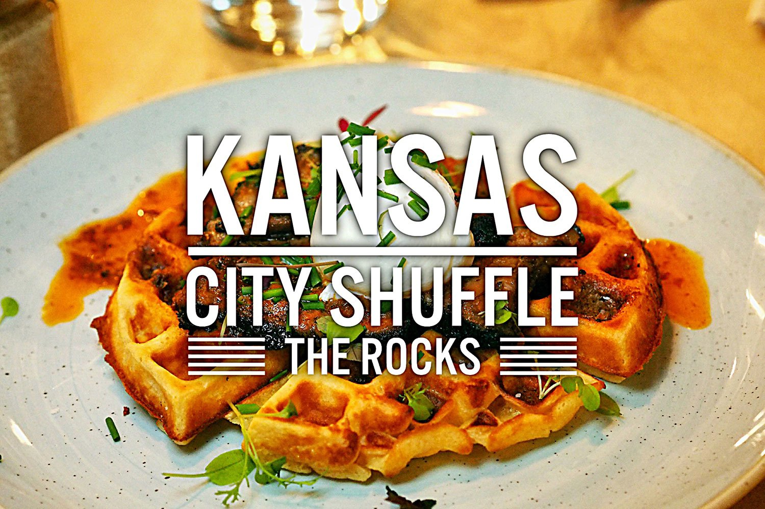 Kansas City Shuffle, The Rocks: Sydney Good Blog Review