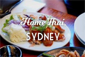 Home Thai, Sydney. Sydney Food Blog Review