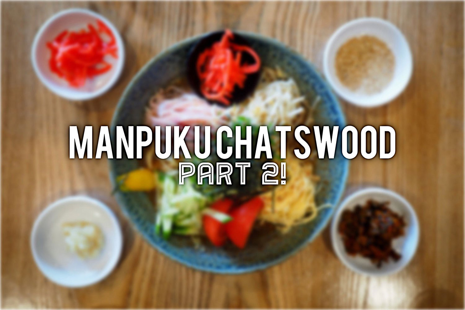 Sydney Food Blog Review of Manpuku, Chatswood