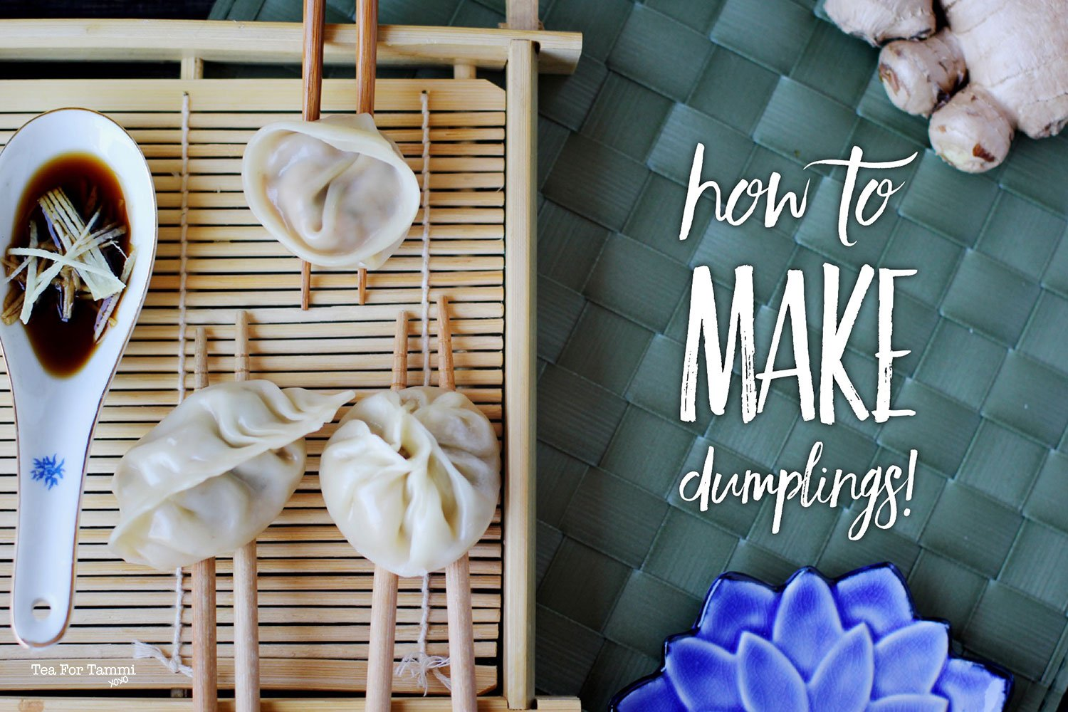How To Make Dumplings Tea For Tammi
