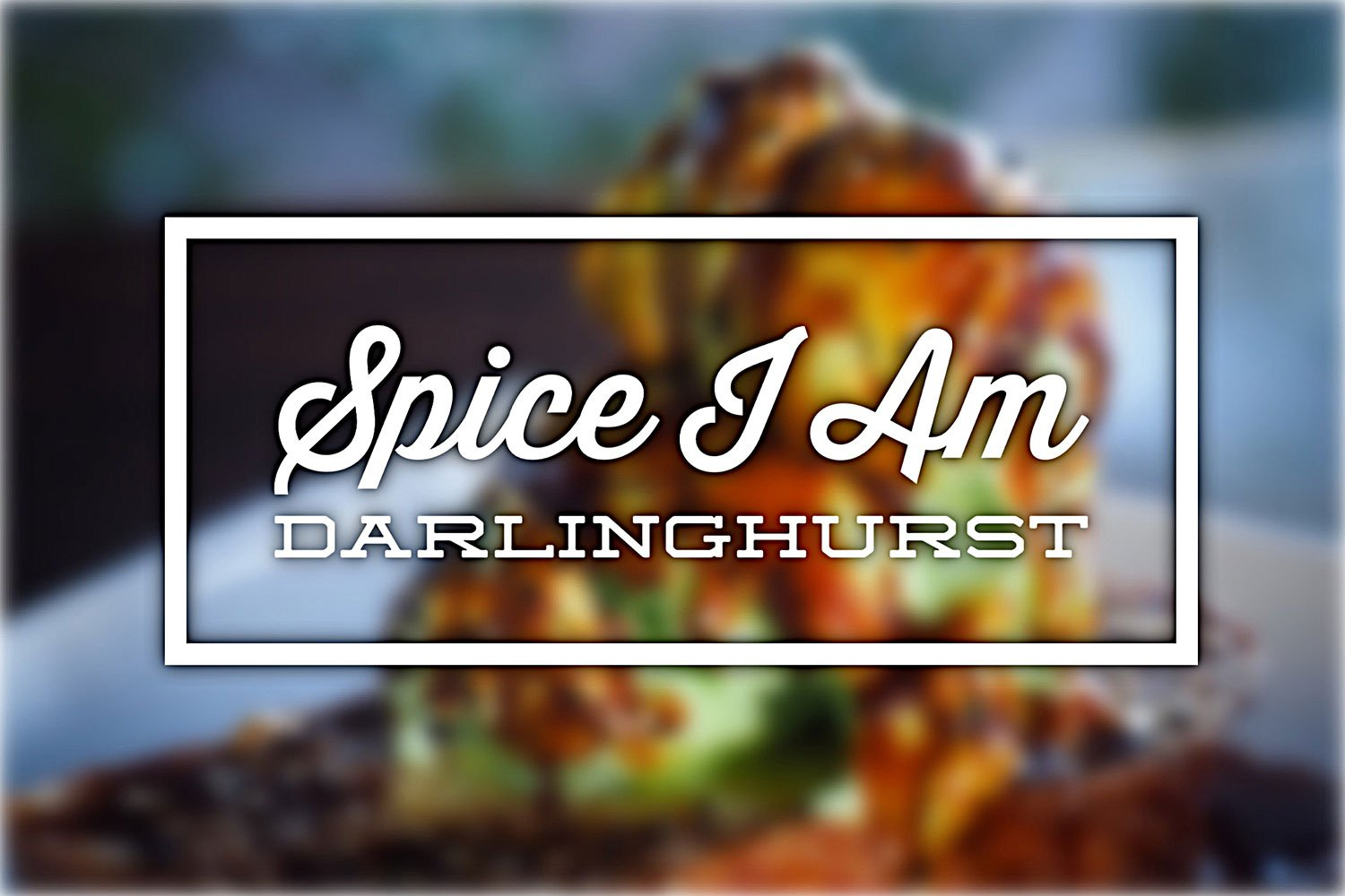 Spice I am, Darlinghurst. Sydney Food Blog Review